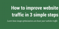 How to increase your website traffic with these 3 simple steps