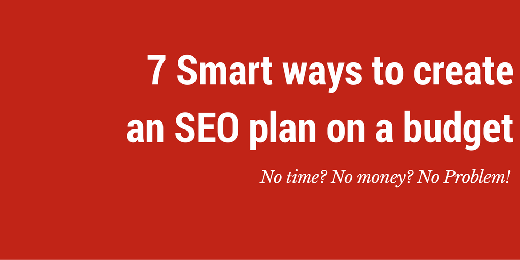 create seo plan on a budget