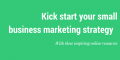 Kick start your small business marketing strategy with these inspiring online resources