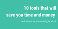 Small business software roundup: 10 new tools to try this month