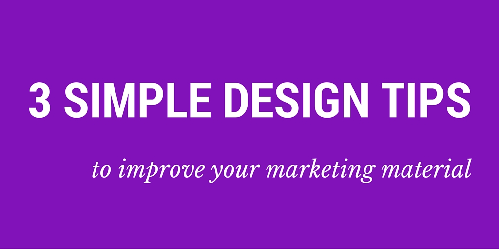 3 simple design tips