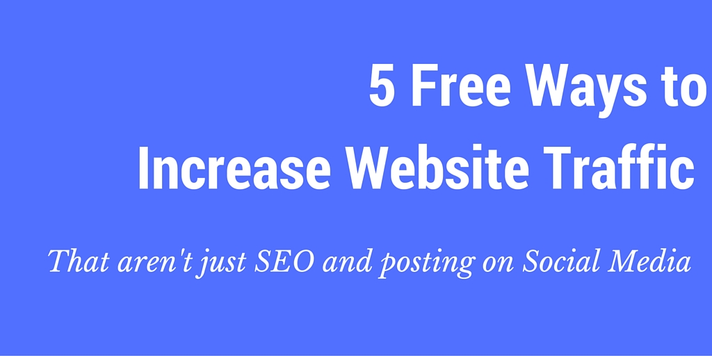 free ways to drive website traffic