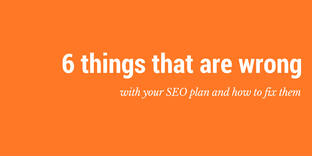 common mistakes with seo plan